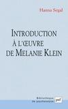 Hanna Segal - Introduction à l'oeuvre de Mélanie Klein.