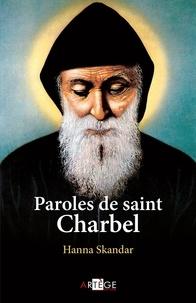 Hanna Skandar - Paroles de saint Charbel.