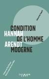Hannah Arendt - Condition de l'homme moderne - Nouvelle édition 2018.