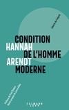 Hannah Arendt - Condition de l'homme moderne.