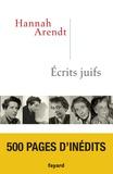 Hannah Arendt - Ecrits juifs.