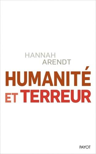 Humanité et terreur. Et autres essais