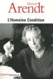 Hannah Arendt - L'Humaine Condition.