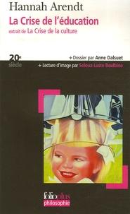 Hannah Arendt - La Crise de l'éducation - Extrait de La Crise de la culture.