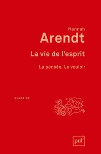 Hannah Arendt - La vie de l'esprit.