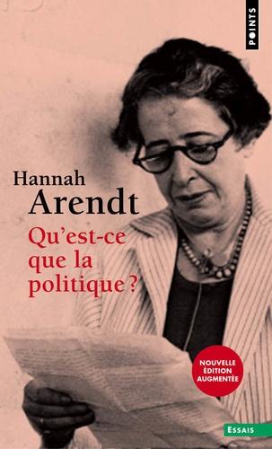 Hannah Arendt - Qu'est-ce que la politique ?.