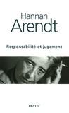 Hannah Arendt - Responsabilité et jugement.