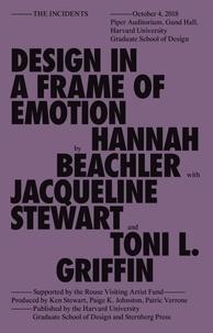 Hannah Beachler et Jacqueline Stewart - Design in a Frame of Emotion.
