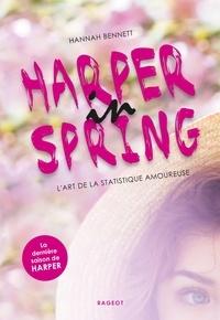 Hannah Bennett - Harper in Tome 4 : Harper in spring.