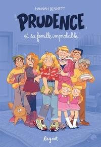 Hannah Bennett - Prudence et sa famille improbable.