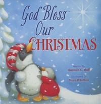 Hannah C. Hall et Steve Whitlow - God Bless our Christmas.