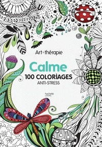 Calme - 100 coloriages anti-stress.pdf
