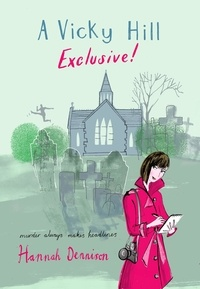 Hannah Dennison - A Vicky Hill Exclusive! - Devon's answer to Bridget Jones.