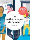 Hannah Fry - Les mathématiques de l'amour.