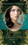 Hannah Howell - Wherlocke Tome 1 : Pouvoirs de séduction.