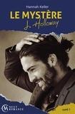 Hannah Keller - Le Mystère J. Holloway - tome 2.