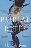 Hannah Kent - Burial Rites.
