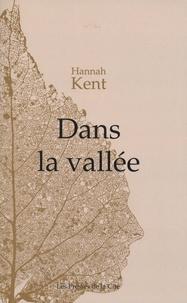 Hannah Kent - Dans la vallée.