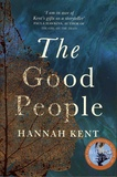 Hannah Kent - The Good People.