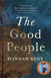 Hannah Kent - The Good People.