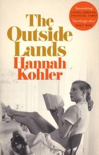 Hannah Kohler - The Outside Lands.