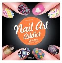 Nail art addict - 35 tutos fashion et faciles.pdf