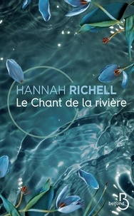 Hannah Richell - Le chant de la rivière.