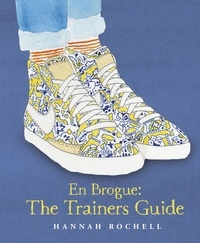 Hannah Rochell - En Brogue: The Trainers Guide.