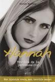 Hannah Westberg - Le journal d'Hannah - Trouble de la personnalité.