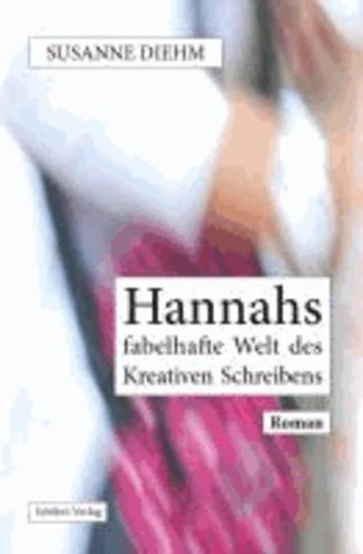 Hannahs fabelhafte Welt des Kreativen Schreibens.