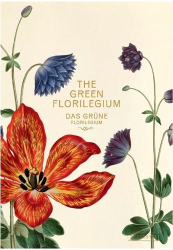 Hanne Kolind Poulsen - The green florilegium.
