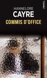 Hannelore Cayre - Commis d'office.