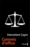 Hannelore Cayre - Commis d'office.