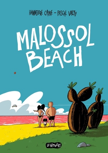 Hannelore Cayre et Pascal Valty - Malossol Beach.
