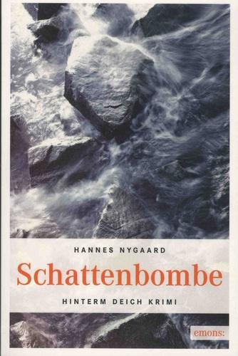 Hannes Nygaard - Schattenbombe.