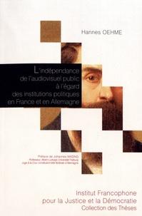 Galabria.be L'indépendance de l'audiovisuel public à l'égard des institutions politiques en France et en Allemagne - Etude de droit comparé Image