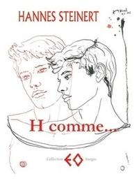 Hannes Steinert - H comme... - Poèmes d'hier, images d'aujourd'hui.