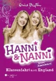 Hanni und Nanni - Klassenfahrt nach England.