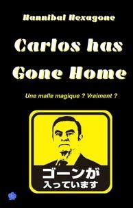 Hannibal Hexagone - Carlos has gone home - Une malle magique ? Vraiment ?.