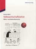 Hanno Beck - Volkswirtschaftslehre - Mikro und Makrookonomie.