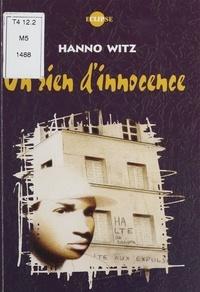 Hanno Witz - Un rien d'innocence.