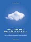 Hanns Kurth - Dictionnaire des rêves de A à Z - Le guide complet pour l'analyse et l'interprétation des rêves.