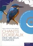 Hannu Jännes et Owen Roberts - Chants d'oiseaux des milieux humides. 1 CD audio
