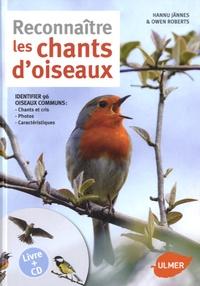 Hannu Jännes et Owen Roberts - Reconnaître les chants d'oiseaux. 1 CD audio