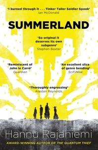 Hannu Rajaniemi - Summerland.