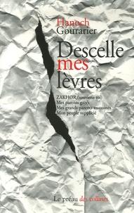 Hanoch Gourarier - Descelle mes lèvres.