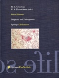 Hans-A Kretzschmar et  Collectif - Prion diseases. - Diagnosis and pathogenesis.
