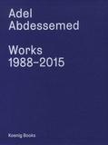 Hans Belting et Emanuele Coccia - Adel Abdessemed - Coffret en 3 volumes : Works; 1988-2015 ; Drawings, 1995-2015 ; Adel Absessemed By....