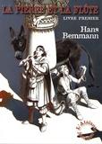 Hans Bemmann - La pierre et la flûte Tome 1 : .