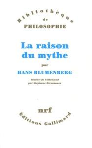 Hans Blumenberg - La raison du mythe.